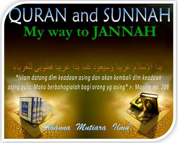 Quran dan sunnah jln ke surga